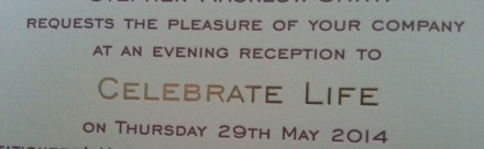 An invitation to an evening reception to 'CELEBRATE LIFE'
